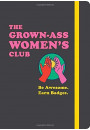 Купити - Grown-Ass Women's Club: Be Awesome. Earn Badges