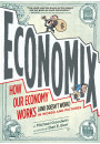 Купить - Economix: How Our Economy Works (and Doesn't Work), in Words and Pictures
