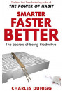 Купити - Smarter Faster Better: The Secrets of Being Productive