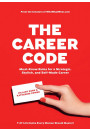 Купити - The Career Code. Must-Know Rules for a Strategic, Stylish, and Self-Made Career