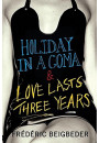 Купити - Holiday in a Coma & Love Lasts Three Years