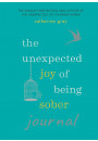 Купити - The Unexpected Joy of Being Sober Journal