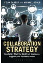 Купити - Collaboration Strategy: How to Get What You Want from Employees, Suppliers and Business Partners