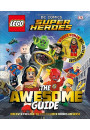 Купити - LEGO DC Comics Super Heroes The Awesome Guide