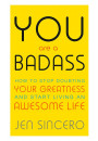 Купить - You Are a Badass. How to Stop Doubting Your Greatness and Start Living an Awesome Life