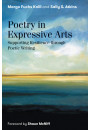 Купить - Poetry in Expressive Arts. Supporting Resilience Through Poetic Writing