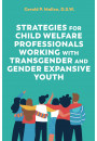 Купить - A Practical Guide to Supporting Transgender and Gender Expansive Youth