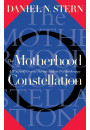 Купить - The Motherhood Constellation : A Unified View Of Parent-infant Psychotherapy