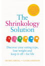 Купити - The Shrinkology Solution: Discover your eating type, lose weight and keep it off - for life