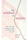 Купити - The Wisdom of Anxiety. How worry and intrusive thoughts are gifts to help you heal