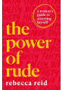 Купить - The Power of Rude. A woman's guide to asserting herself