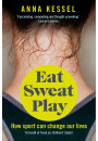 Купити - Eat Sweat Play: How Sport Can Change Our Lives