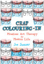 Купити - Crap Colouring In: Mindless Art Therapy for Modern Life
