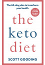 Купити - The Keto Diet: A 60-day protocol to boost your health