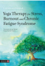 Купить - Yoga Therapy for Stress, Burnout and Chronic Fatigue Syndrome