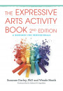 Купить - The Expressive Arts Activity Book, 2nd edition. A Resource for Professionals