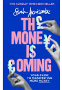 Купить - The Money is Coming. Your guide to manifesting more money
