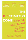 Купить - The Discomfort Zone. How to Get What You Want by Living Fearlessly