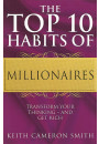 Купити - The Top 10 Habits Of Millionaires. Transform Your Thinking - and Get Rich