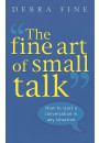 Купити - The Fine Art of Small Talk. How to Start a Conversation in Any Situation