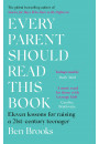 Купить - Every Parent Should Read This Book. Eleven lessons for raising a 21st-century teenager