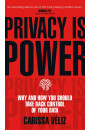 Купить - Privacy is Power. Why and How You Should Take Back Control of Your Data