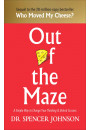 Купити - Out of the Maze: A Simple Way to Change Your Thinking & Unlock Success