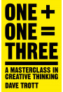 Купити - One Plus One Equals Three: A Masterclass in Creative Thinking