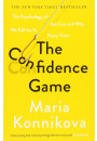 Купить - The Confidence Game. The Psychology of the Con and Why We Fall for It Every Time