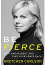 Купить - Be Fierce : Stop Harassment and Take Your Power Back