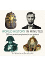 Купить - World History in Minutes: 200 Key Concepts Explained in an Instant