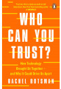 Купити - Who Can You Trust? How Technology Brought Us Together – and Why It Could Drive Us Apart