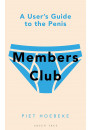 Купить - Members Club. A User's Guide to the Penis