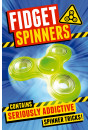 Купити - Fidget Spinners: Brilliant Tricks, Tips and Hacks