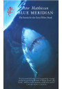 Купити - Blue Meridian:Search for the Great White Shark