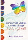 Купити - Working with Chakras for Belief Change: The Healing InSight Method