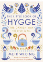 Купити - The Little Book of Hygge. The Danish Way to Live Well