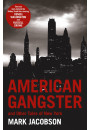 Купить - American Gangster. And Other Tales of New York