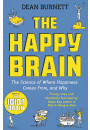 Купити - The Happy Brain. The Science of Where Happiness Comes From, and Why