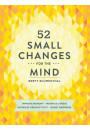 Купити - 52 Small Changes for the Mind