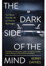 Купить - The Dark Side of the Mind : True Stories from My Life as a Forensic Psychologist