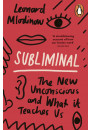 Купить - Subliminal. The New Unconscious and What it Teaches Us