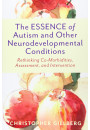 Купить - The ESSENCE of Autism and Other Neurodevelopmental Conditions