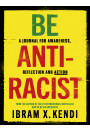 Купить - Be Antiracist. A Journal for Awareness, Reflection and Action