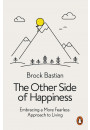 Купить - The Other Side of Happiness. Embracing Pain to Find Pleasure