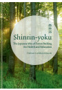 Купити - Shinrin-yoku. The Japanese Way of Forest Bathing for Health and Relaxation