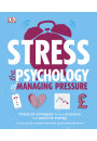 Купити - Stress The Psychology of Managing Pressure. Practical Strategies to turn Pressure into Positive Energy
