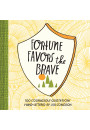 Купити - Fortune Favors the Brave. 100 Courageous Quotations