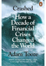 Купити - Crashed. How a Decade of Financial Crises Changed the World