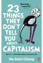 Купити - 23 Things They Don't Tell You About Capitalism